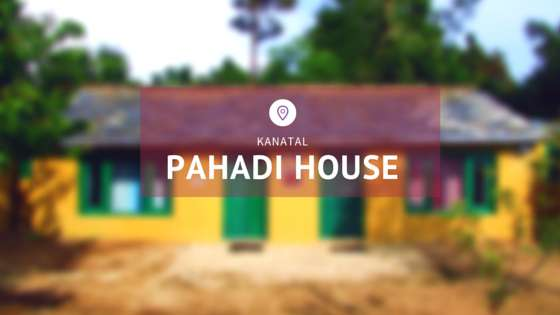 Pahadi House - Kanatal - 0