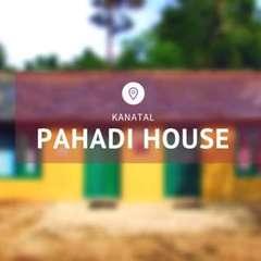 Pahadi House - Kanatal